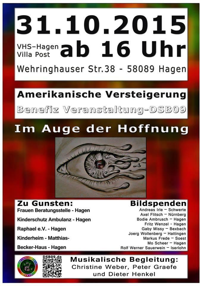 """Benefiz Veranstaltung und Abschluss Ausstellung """"Im Auge der Hoffnung"""" Freie Künstler Initiative DSB`09 ."""